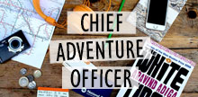 Meet our Chief Adventure Officer!
